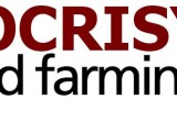 hipocrisy in world farming